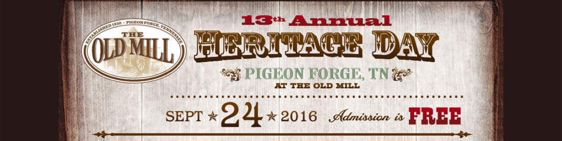 Free Things to Do in Pigeon Forge - Old Mill Heritage Day 2016