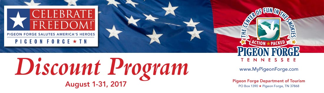 Pigeon Forge American Heroes Discounts Celebrate Freedom 2017