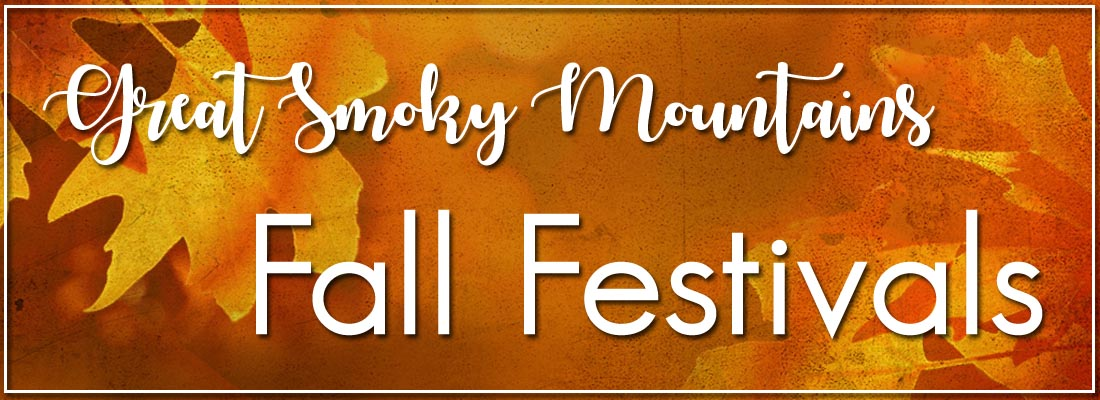 Smoky Mountains Fall Festivals and Harvest Celebrations