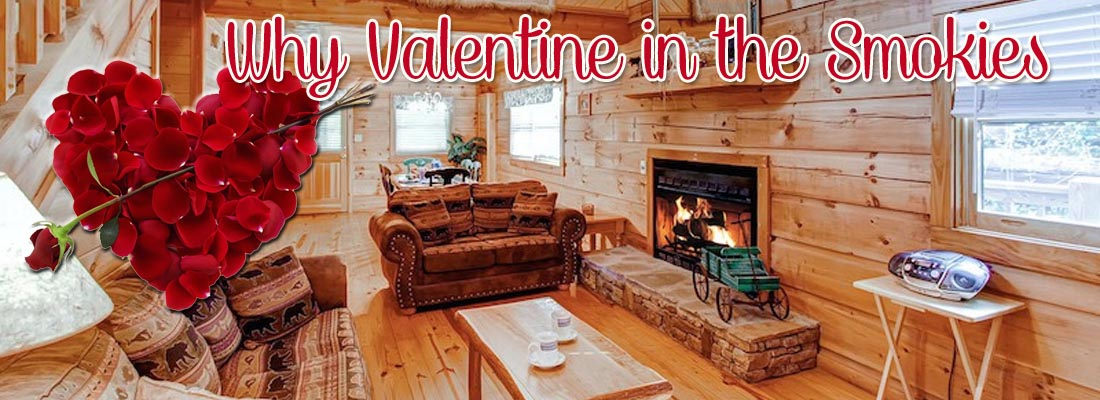 Why Spend Valentines Day in the Smoky Mountains