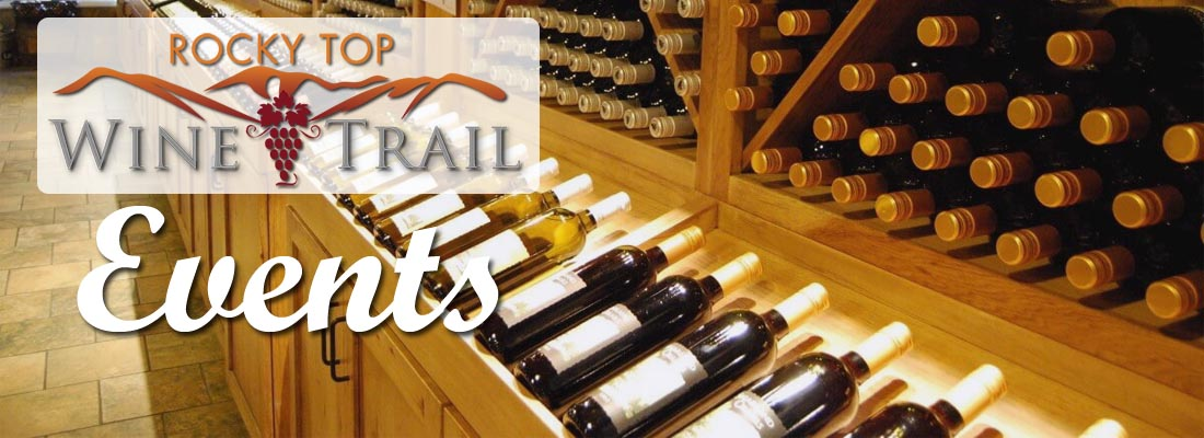 Smoky Mountain Wineries Rocky Top Wine Trail Events