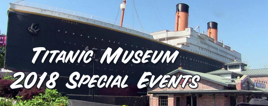 Titanic Pigeon Forge 2018 Events